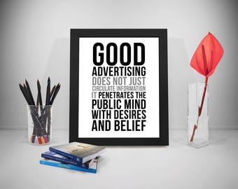 Good Advertising Does Not Just Circulate Information, Advertising Poster, Advertising Sign, Advertising Print, Office Wall Art
