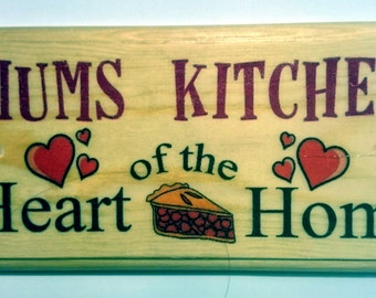 Mums Kitchen Plaque / Sign / Gift - Heart Of The Home 273