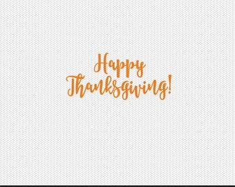 happy thanksgiving svg dxf file instant download silhouette cameo cricut clip art commercial use