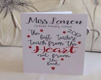 The best teachers teach from the heart, not from the book - Teacher Card - Thank You card