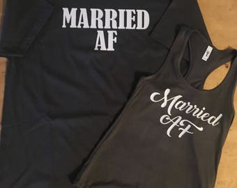 Married AF - tshirt/tank combo