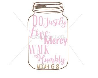 Do Justly, Love Mercy, Walk Humbly Iron On Ready to Press Transfer