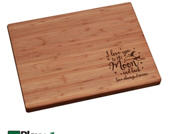Mother's Day Gift, Personalized Cutting Board, I love you to the moon and back, Mothers Day Gift, Gift for Mom, Moon and Stars Gift