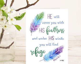 He will cover you with his feathers and under his wings you will find refuge (Psalm 91:4) Christian Bible verse greetings card calligraphy