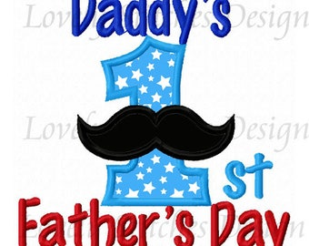 Daddy's First Father's Day Applique Machine Embroidery Design NO:0613