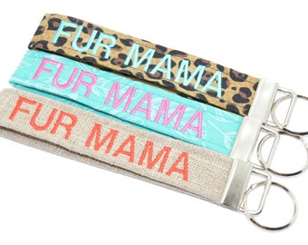 Fur Mama Personalized Key Chain Key Fob Wristlet Embroidered Choose Color Keychain