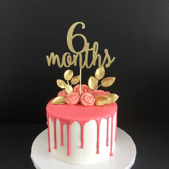 Gold Glitter 6 Months Birthday Cake Topper Half Birthday Cake