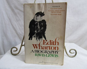 Edith Wharton; A Biography, R.W.B Lewis, Harper Colophon Books 1977 Softcover First Woman to Receive Pulizter Prize American Novelist