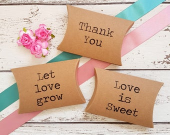 Wedding Favour Boxes, Rustic Kraft Pillow Boxes for Sweets, Seeds, Wedding Favours. Let Love Grow, Love is Sweet, Thank You. Pack of 10
