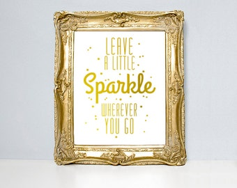 Typographic print, sparkles quote, gold foil print, stars print, silver foil, gold stars, gold wall art, gold foils, gold quote, typography