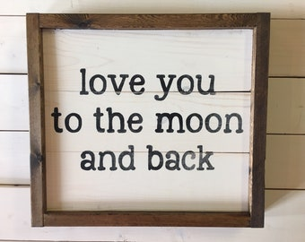 Love You To The Moon Sign | Farmhouse Wall Decor | Nursery Signs | Framed Wood Sign | Bedroom Farmhouse Decor | A Simple Impression