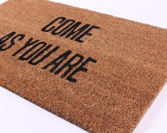 Doormat wiper Come as You are