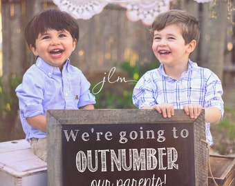 Pregnancy Announcement Chalkboard Sign - We're Going To Outnumber Our Parents - Pregnancy Announcement Chalkboard Sign