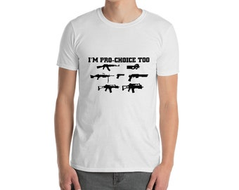 I Am Pro Choice funny t shirt