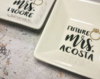 Future Mrs. Ring Dish, Engagement Ring Dish with Name or Date, Custom Jewelry Dish