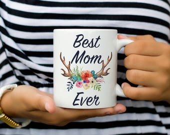 Best Mom Ever, Mother's Day Coffee Mug Gift for Mom