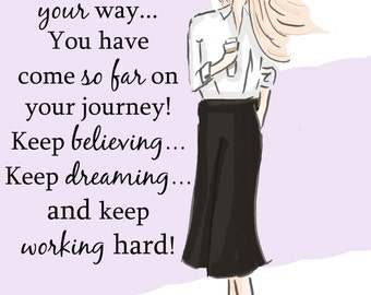 Look At You Girl! You Are On Your Way-  - Art for Women - Quotes for Women  - Art for Women - Inspirational Art