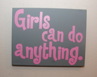 Custom canvas quote wall art sign - Girls can do anything