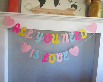 All You Need Is Love Banner. Cursive Font.