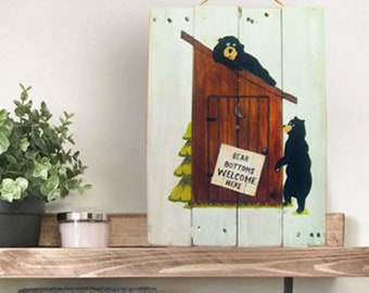 Bear Art - Bath Sign - Father's Day Gift - Bear Decor - Bear Sign - Bathroom Decor - Bear - Bear Bottoms Welcome Here Sign - Birthday Gift