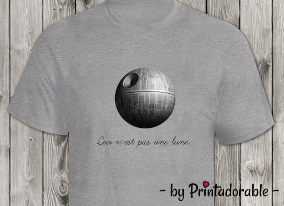 Ceci N'est Pas Une Lune - Star Wars Tshirt - Star Wars Painting - Funny Star Wars - Ceci Lune Star Wars - Star Wars Gift - Death Star Art