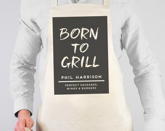 Born To Grill Apron - personalised apron - dad apron - BBQ apron - gift for him - gift for her - gift for friends
