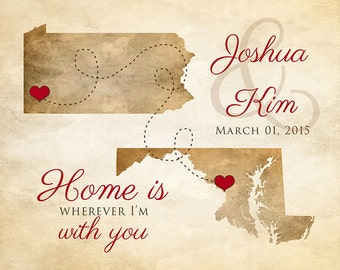 Long Distance Relationship, Quote, Custom Maps -  Art Print, Home is Wherever I'm With You - Rustic Wedding, Neutral Brown, Christmas