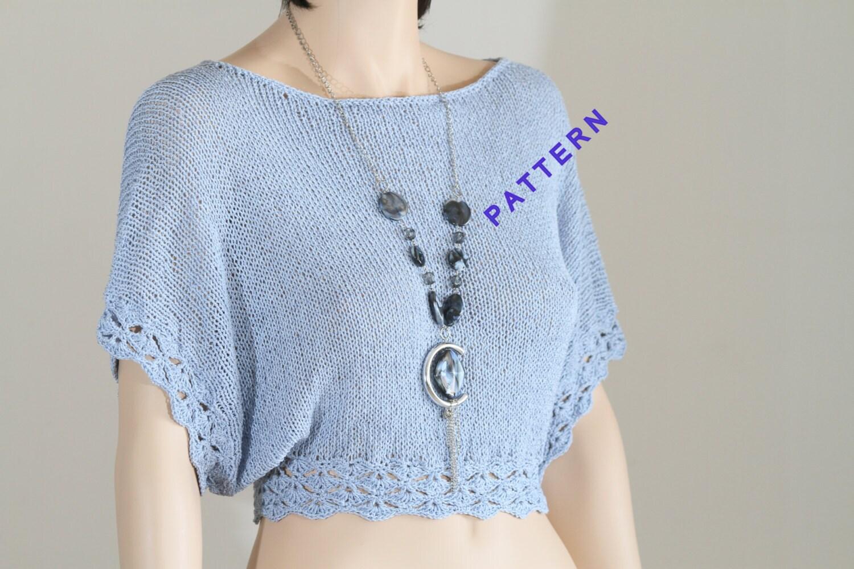 Hand knitcrochet top pattern top tutorial blouse pattern knit hand knitcrochet top pattern top tutorial blouse pattern knitcrochet shirt pattern short sleeve blouse gypsy top baditri Gallery