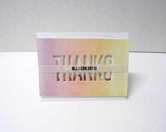 Handmade greeting card - Shaker card - All I can say is thanks - Thank you card - Ombre - Pastel