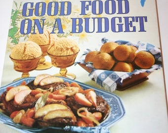 Better Homes and Gardens Good Food On A Budget Cook Book 1976