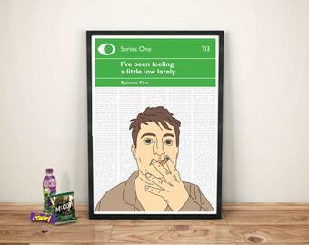 Peep Show Print | Mark Corrigan | I've been feeling a little low lately