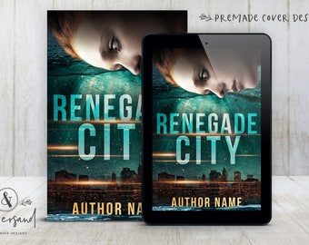 "Premade Digital eBook Book Cover Design ""Renegade City"" Romance Urban Fantasy YA Young New Adult Fiction"