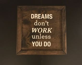 Wood Sign - Gallery Wall Decor - Dreams dont work unless you do - Office signs - inspirational - Classroom