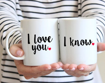 I Love You and I know Mug set / Valentine's Day Mugs / Anniversary gift / Wedding gift / Custom Wedding Mugs /  Couple Mugs