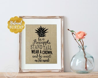 Graduation Sorority Coworker Birthday Gift Office Decor Pineapple Decor Pineapple Quote Be a Pineapple Saying Pineapple Gift Pineapple Print