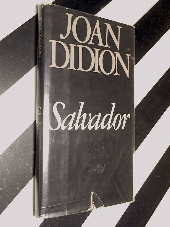 Salvador by Joan Didion (1983) hardcover book
