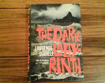 The Dark Labyrinth by Lawrence Durrell 1962 Fourth Printing Published by EP Dutton & Co Hardcover Vintage Adventure