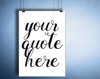 Custom Quote Print Custom print quote, Custom Quote PRINTABLE, Custom Word Art, Bar Sign DIGITAL Poster custom handwriting Custom Typography