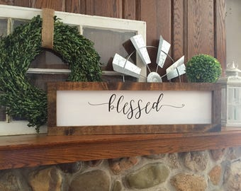 Blessed sign with a wooden frame