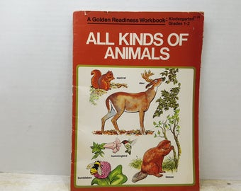 All Kinds of Animals, 1982,  A Golden Readiness Workbook K-2, READ DESCRIPTIONS vintage kids book Animal book