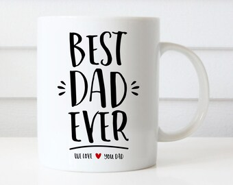Best dad ever mug, Father's Day Mug, Father's Day Gift, Daddy Coffee Mug, Gift for Dad, personalized gift for dad