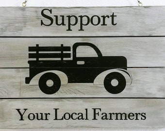 Support Your Local Farmers Rustic Sign