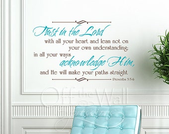 Trust in the Lord,  Proverbs 3: 5-6, vinyl wall words decal, Bible Verse decor, two color design