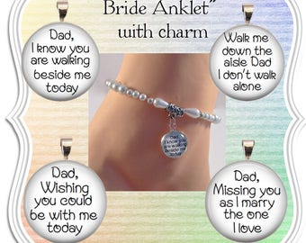 Bride Beaded WHITE Anklet Dad Remember Dad as you walk down the aisle pearl crystal anklet Memorial charm choice of phrases Father of Bride