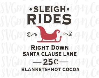 Sleigh Rides SVG Old Fashion Christmas Sign Cut File for Cricut and Silhouette