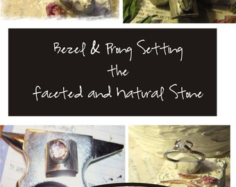 Bezel and Prong Setting the faceted and Natural Stone Video Online classroom Tutorial