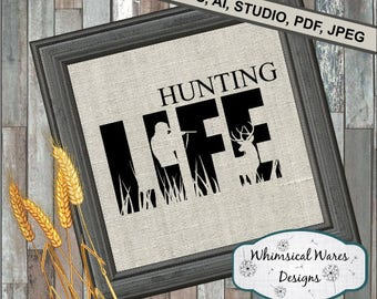 Hunting Life digital download .studio3 file svg eps ai pdf files all included