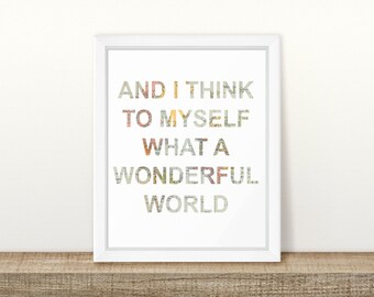 And I think to myself what a wonderful world World Map Printable, Digital Printable
