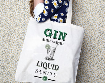 Tote Bag, Gin Quote, Gin, Shopping Bag, Typographic, Reusable Shopping Bag, Gin is Liquid Sanity, Quote Tote Bag, Shopper, Screenprint Tote