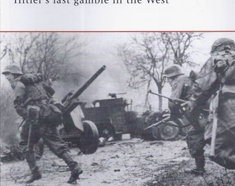 Ardennes 1944: Hitler's last gamble in the West by James Arnold (Osprey-Campaign)  (Paperback)
